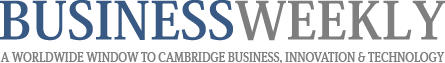 Business Weekly - A worldwide window to Cambridge business innovation and technology